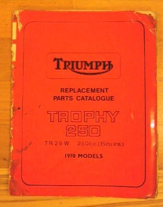 Triumph Rep. Parts Cat.  TR25W.Trophy  1970 Mod.