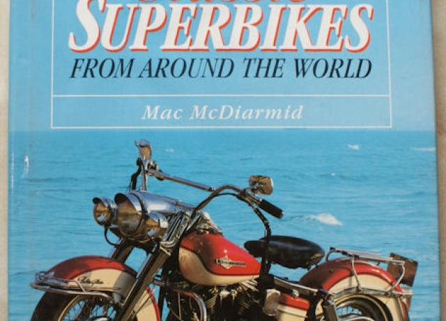 Classic Superbikes From Around The World by Mac Mc Diarmid, Book