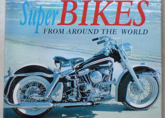 Classic Super Bikes From Around The World, Book